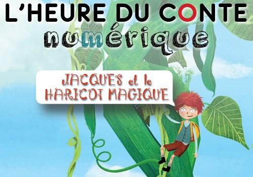 Heure du conte numérique : Jacques et le haricot magique.