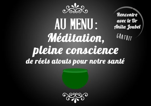 Marmite des savoirs et des savoir faire : conférence sur la méditation.