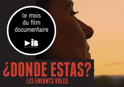 Mois du film documentaire : « Les Enfants volés - Donde estàs ? » de Sandrine Mercier/Juan Gordillo