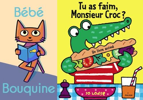 """Bébé bouquine """"Mais qui est Monsieur Croc?!!!"""""""