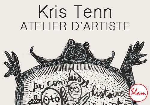 Atelier d'artiste avec Kris Tenn