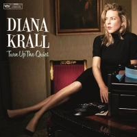 « Turn up the quiet » - Diana Krall