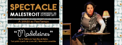 Spectacle « Madeleines », octobre 2017