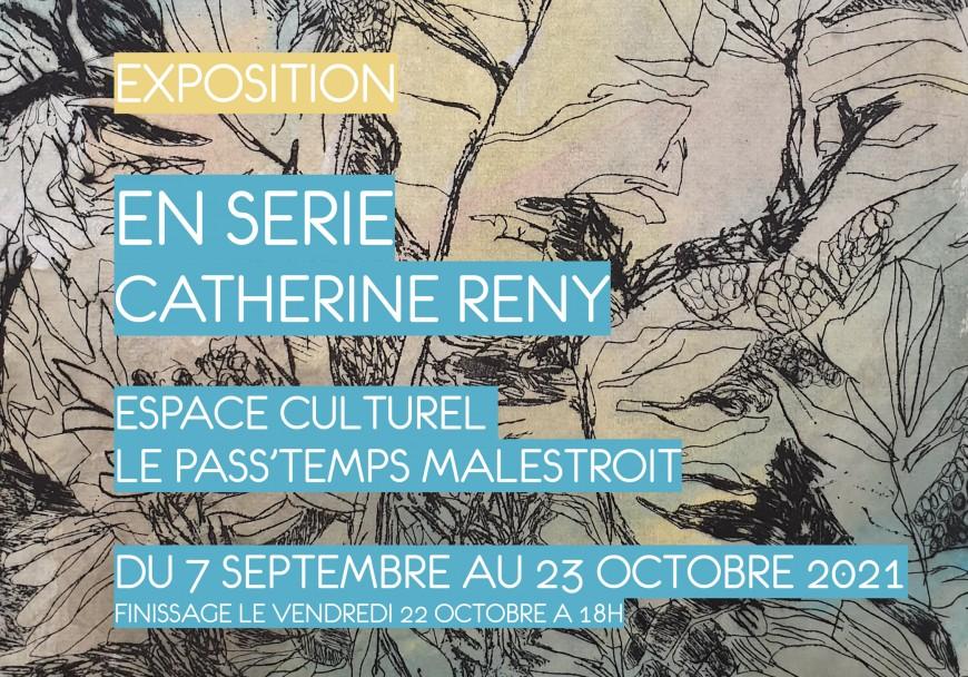 """Exposition """"En Série"""" de Catherine Reny"""