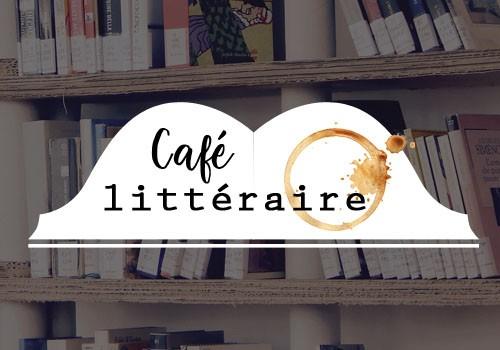 Café littéraire du printemps ANNULÉ