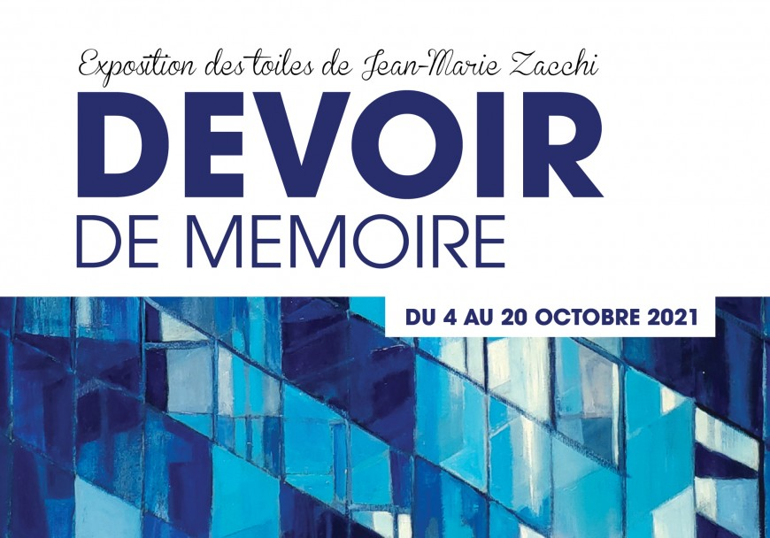 """Exposition """"Devoir de Mémoire"""" de Jean-Marie Zacchi"""