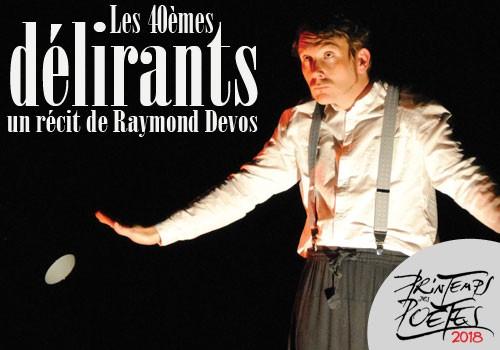 SPECTACLE « Les 40èmes délirants, un récit de Raymond Devos » avec Yves-Marie Le Texier